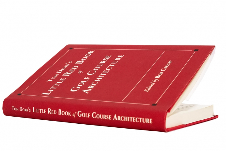 A photo of Tom Doak's Little Red Book of Golf Course Architecture by Tom Doak.