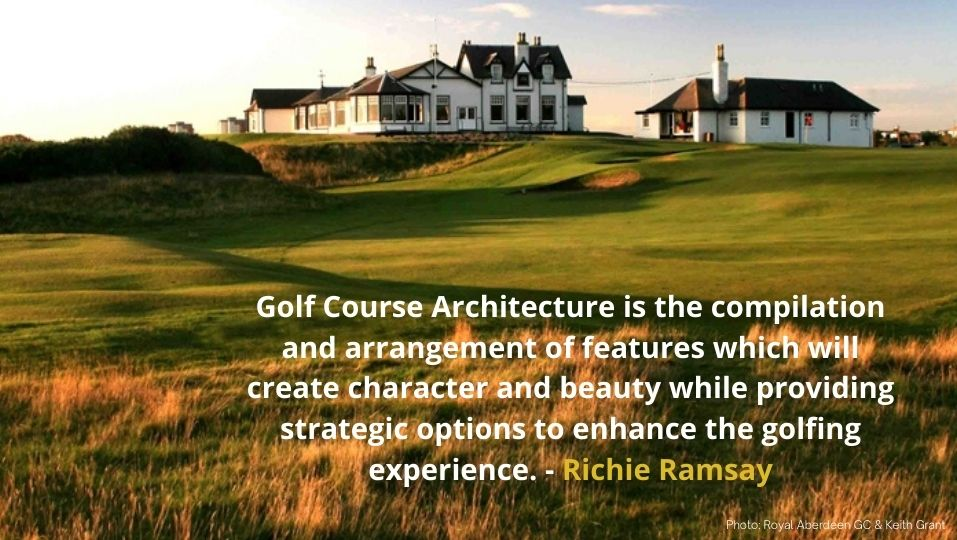 Richie Ramsay Royal Aberdeen What is Golf Course Architecture Answer
